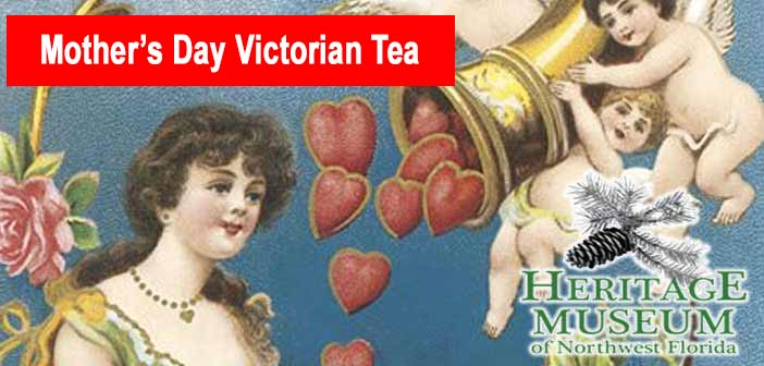 Heritage Museum Mother's Day Victorian Tea