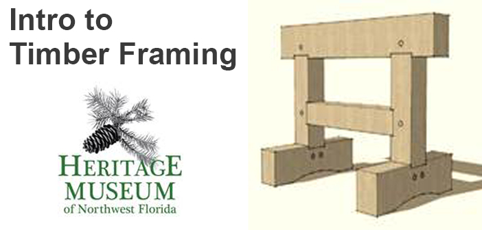 Museum to offer timber framing class | Niceville.Com