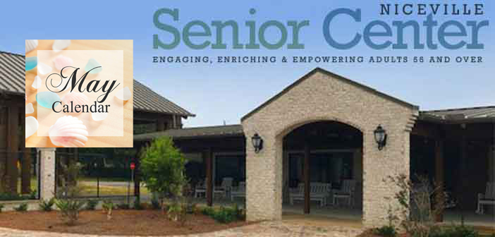May 2019 Activities at the Niceville Senior Center