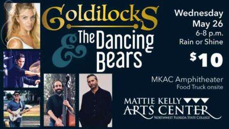 outdoor concert niceville northwest florida state college Goldilocks & the dancing bears