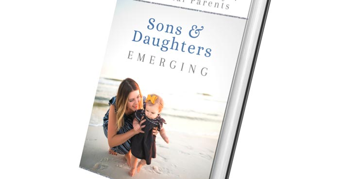 Sons and Daughters Emerging: A Prayer Strategy for Millennial Parents
